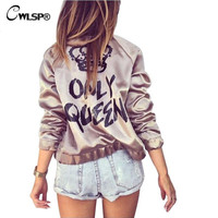 CWLSP Fashion Women Basic Coats Satin Silk Champagne Gold Bomber Jacket Back ONLY QUEEN Crown Letter Print outerwear coats