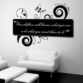 Vinyl Wall Decal Sticker Children Become Quote #OS_AA1532
