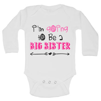 I'm Going To Be A Big Sister Funny Kids Onesuit - B145