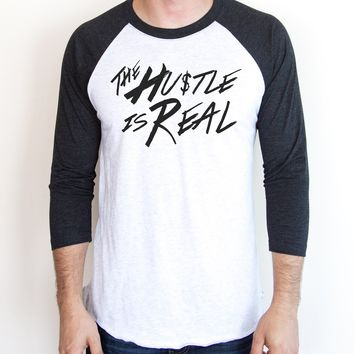 The Hustle is Real Raglan