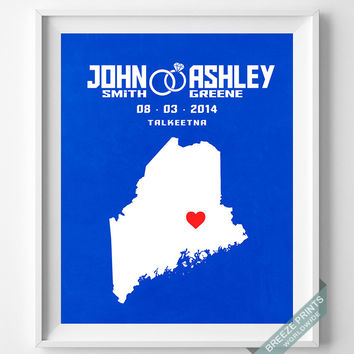 Wedding, Print, Maine, Customized, Anniversary, Couple, Personalized, Gift, Map, Custom, Wall Art, Home Decor, Marriage, Love [NO 18]