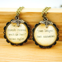 Winnie the Pooh and Piglet Friendship Necklace Set - Winnie the Pooh Quote -We'll be Friends Forever, won't we Pooh -Friendship Necklace Set