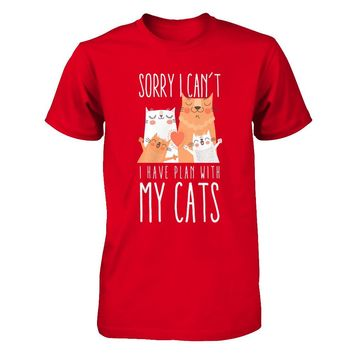 Sorry I Can't I Have Plan With My Cats T-shirt Unisex