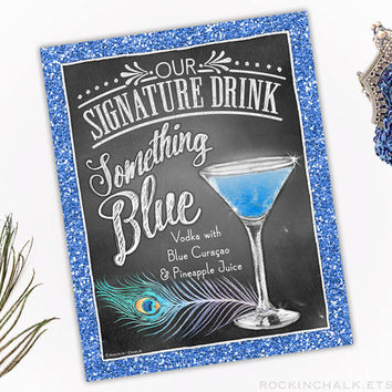 Glam Deco Roaring 20s Gatsby Wedding Decoration | Signature Drink Sign | As-Is or Personalized | Something Blue Martini with Peacock Feather