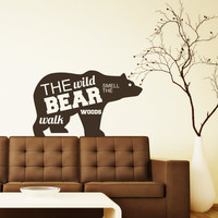Wall Decal Quotes Animals Nature The Wild Bear Design Interior Wall Decals Bedroom Living Room Kitchen Hotel Hostel Stickers Home Decor 3872