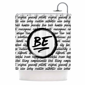 "Noonday Design ""Be..."" Black White Shower Curtain"