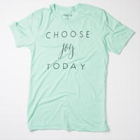 Choose Joy Today - Mint Tee
