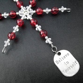 BELIEVE IN YOURSELF Ornament - Pewter Pendant Dangling from a Hand Beaded Snowflake Ornament - Choose your Color