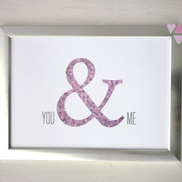 You & Me print Valentine's Day gift Anniversary pink ampersand mosaic home decor poster