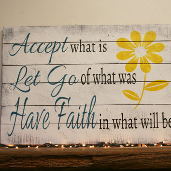 Accept Let Go Have Faith Wood Sign Pallet Sign Rustic Sign Inspirational Wall Art Home Decor Wall Decor Vintage Shabby Chic Distressed Wood