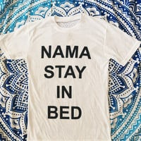 Nama Stay In Bed Tee