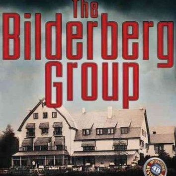 The True Story of the Bilderberg Group: North American Union Edition