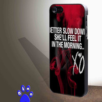 The Weeknd XO Quotes for iphone 4/4s/5/5s/5c/6/6+, Samsung S3/S4/S5/S6, iPad 2/3/4/Air/Mini, iPod 4/5, Samsung Note 3/4 Case **