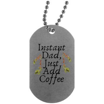 7 instant dad UN4004 Silver Dog Tag
