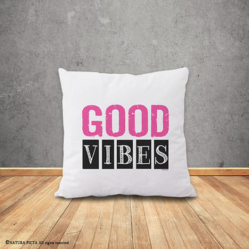 Good Vibes pillow-motivational pillow-Good vibes pillow cover-home decor-boho pillow-tipography pillow-cushion cover-by NATURA PICTA-NPCP052
