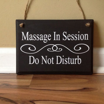 Massage In Session Do Not Disturb Door Hanger wood hand painted custom sign hanging door sign front door sign