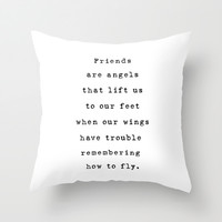 Friends are angels Throw Pillow by Deadly Designer