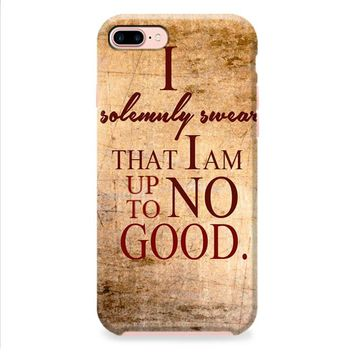 Harry Potter Quotes-I Solemnly Swear That I Am Up To No Good iPhone 8 | iPhone 8 Plus Case