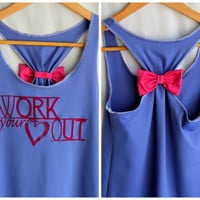 Workout Clothes  WORK your Heart OUT