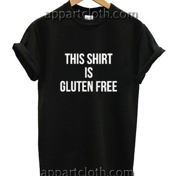 This Shirt Is gluten free Funny Shirts, Funny America Shirts