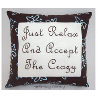 Funny Cross Stitch Pillow, Brown Pillow, Crazy Quote