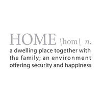 wall quotes wall decals - HOME: A Definition