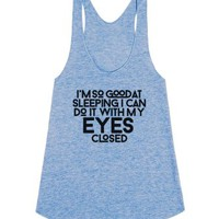 I'm So Good at Sleeping-Female Athletic Blue Tank