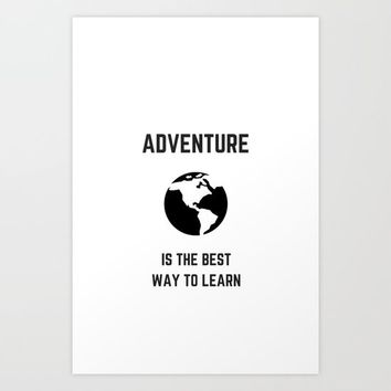 ADVENTURE Art Print by Love from Sophie