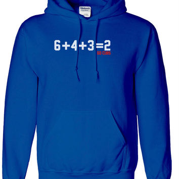 Chicago Cubs 6 + 4 + 3 = 2 Double Play sign hooded hoodie sweatshirt
