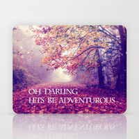 oh darling, lets be adventurous Laptop & iPad Skin by Sylvia Cook Photography