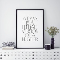 Hustle Quote Diva is a female version of a hustler print Wall art Inspirational Quote Home Decor Dorm Office wall art college student gift