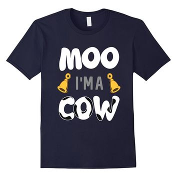 Funny Moo Im A Cow T-shirt Pet Lover Halloween Costume Gift