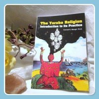 Yoruba Religion, Introduction to its Practice