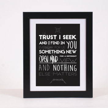 Metallica Nothing Else Matters Rock 'n' Roll Metal Lyrics Typography Poster Print - High Quality, more colours available!!