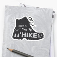 'Take a Hike - Hiking Sticker' Sticker by ericbracewell