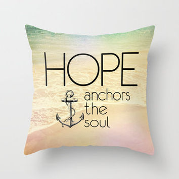 Hebrews 6:19 Hope anchors the soul Throw Pillow by Pocket Fuel | Society6