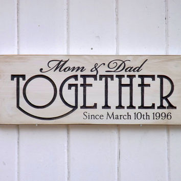 Customized Together Since Anniversary Sign