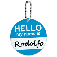 Rodolfo Hello My Name Is Round ID Card Luggage Tag