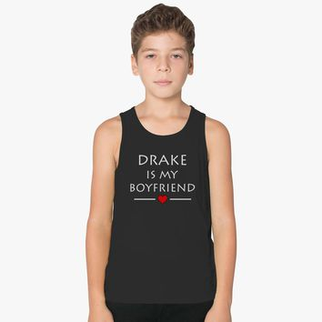 Drake Is My Boyfriend Kids Tank Top