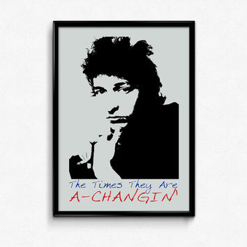 Bob Dylan Poster Print Quote - The Times They Are A Changin - Art Print, Multiple Sizes - 12x18, 24x36 - Minimal Art- Music Poster Lyrics
