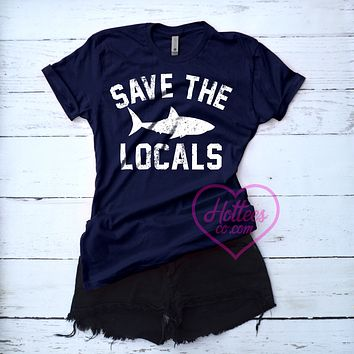 Save the Locals Shark Shirt