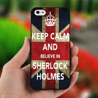 Keep Calm And  Believe in Sherlock Holmes - PC032 - Print on Hard Cover - For iPhone 4 / 4S Case - iPhone 5 Case - Black, White, and Clear