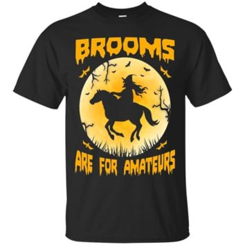Brooms are for Amateurs horse halloween T-shirt