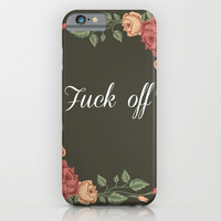 Fuck off iPhone Case by Estef Azevedo