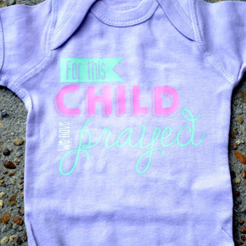 For This Child I Have Prayed Onesuit - Newborn - Christian Onesuit