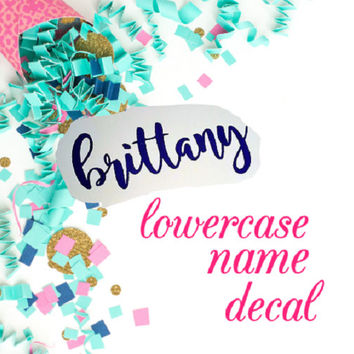 name decal, lowercase name, sticker for cup, binder sticker, agenda decal, vinyl decal, Valentine's gift, name label, coffee mug decal