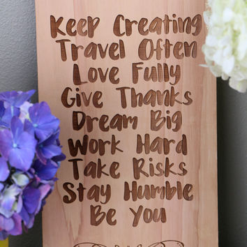 Keep Creating, Travel Often, Love Fully Etc. (6x11) Sign #7