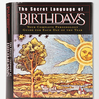The Secret Language Of Birthdays By Gary Goldschneider & Joost Elffers