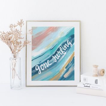 Gone Surfing Beach Quote Surfer Painting Blue and Salmon Wall Art Print