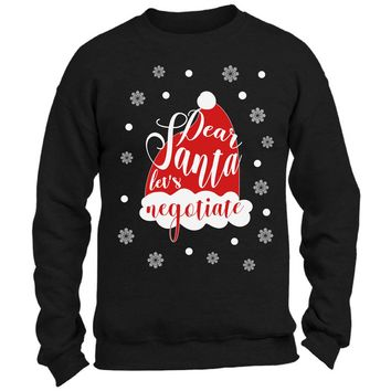 Dear Santa Let's Negotiate Ugly Christmas Sweater